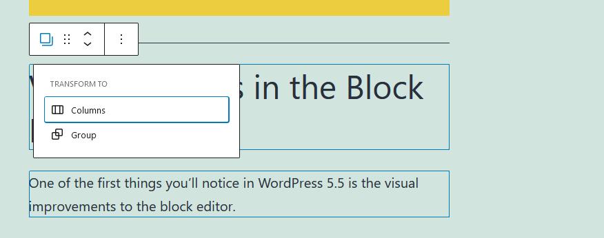 Transform Multiple Blocks into Columns Block in WordPress 5.6