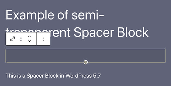 wordpress 5.7 semi transparent spacer block